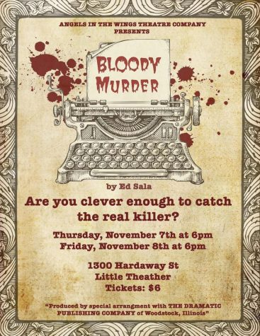 Poster for the past and last Loretto play Bloody Murder. This was the last time seniors performed on a high school stage without them knowing it was their last one. Photo courtesy of Bonnie Abbott.